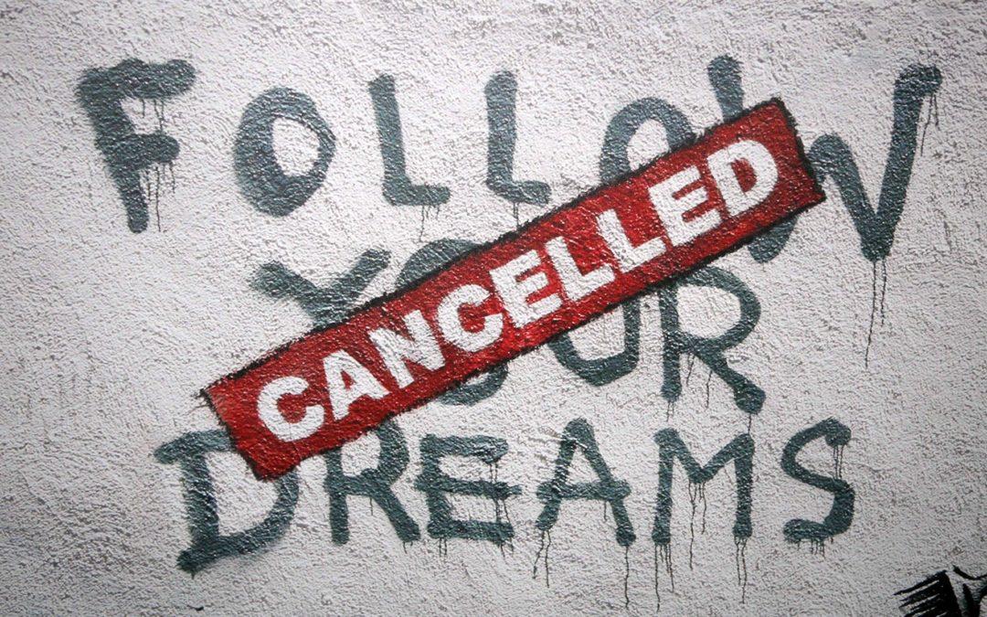 De droom van jou, als ondernemer, wreed verstoord?